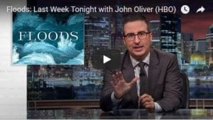 John Oliver Last Week Tonight Flood Insurance Program