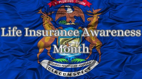 Life Insurance Awareness Month - Michigan Flag